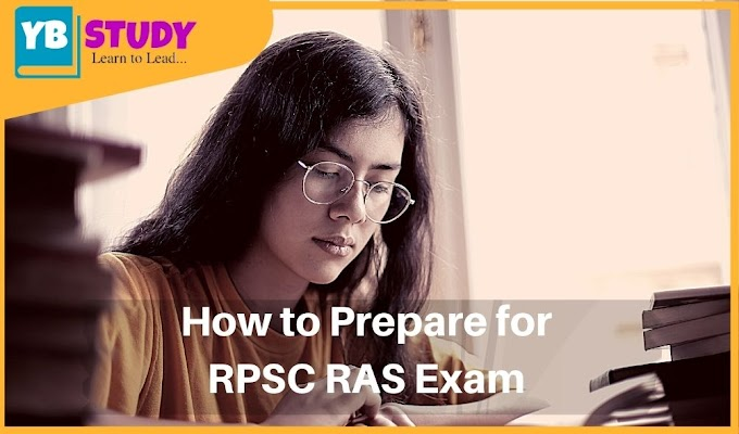 How to prepare for RPSC RAS 2021 Exam | Top 13 Tips