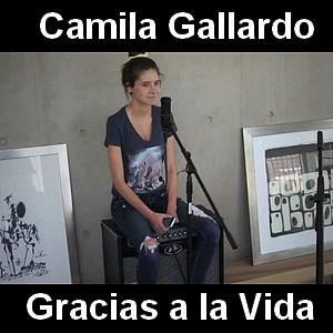 Camila Gallardo - Gracias a la Vida