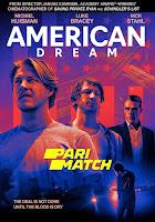 American Dream 2021 Dual Audio Hindi [Unofficial Dubbed] 720p HDRip