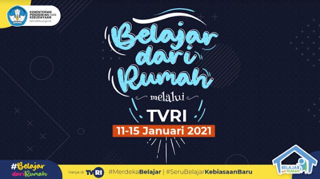 Panduan dan Jadwal BDR di TVRI Minggu Kedua Tahun 2021 (11 – 15 Januari 2021)