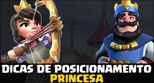 Melhor posicionamento Princesa Clash Royale