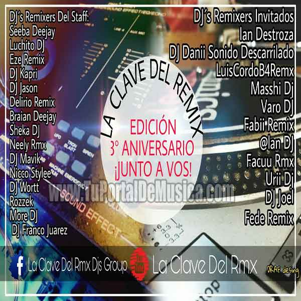 La Clave Del Remix 3° Aniversario Junto a Vos (2018)