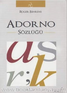Roger Behrens - Adorno Sözlüğü