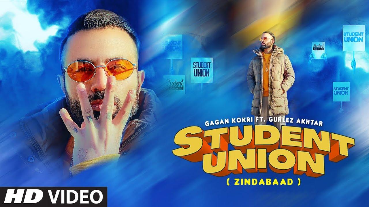 Student Union Lyrics Gagan Kokri X Gurlez Akhtar | Punjabi Song