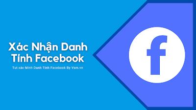 Xác Nhận Danh Tính Facebook