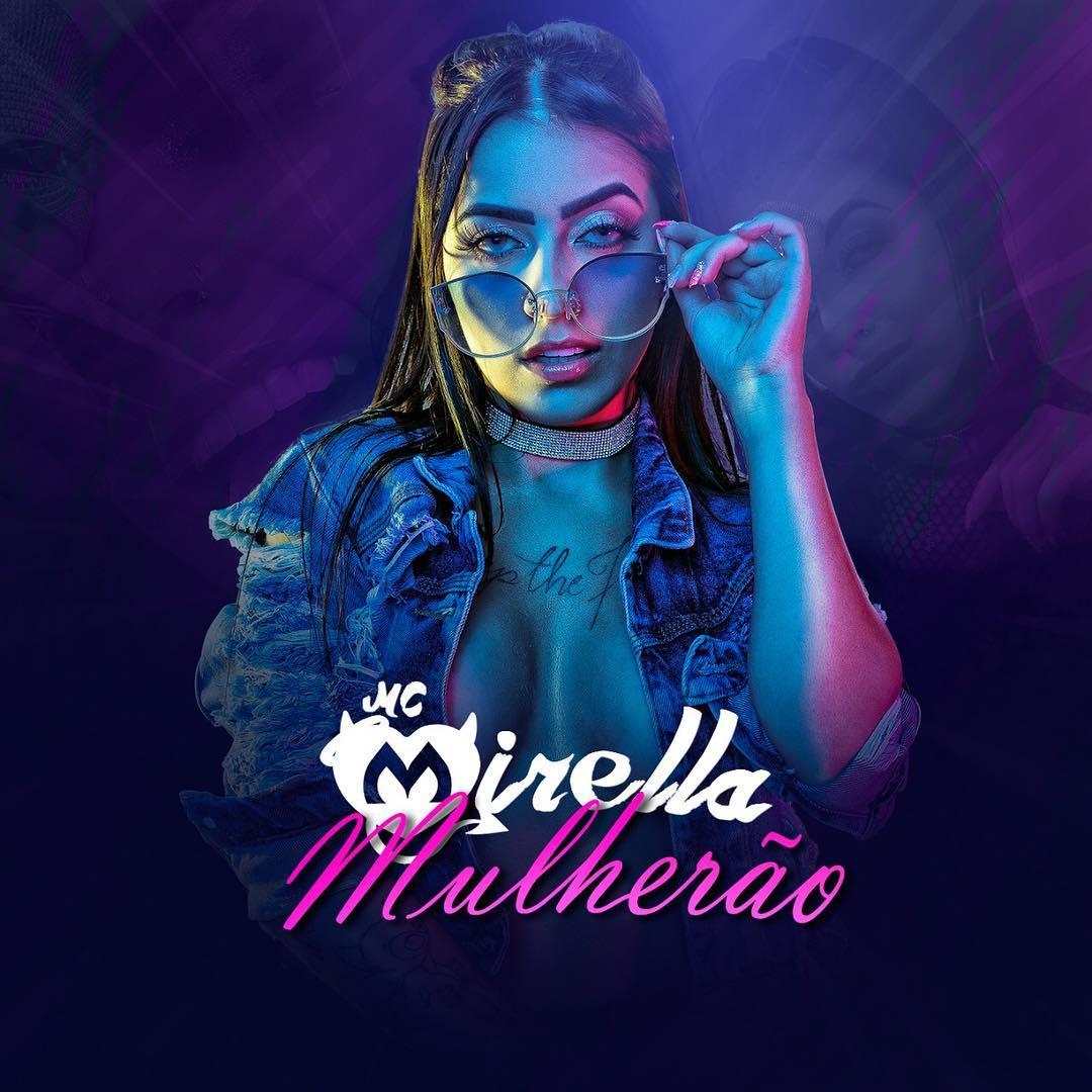 Baixar Mulherão - MC Mirella Mp3