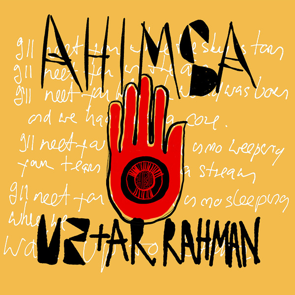 Ahimsa Lyrics - U2 & A.R. Rahman