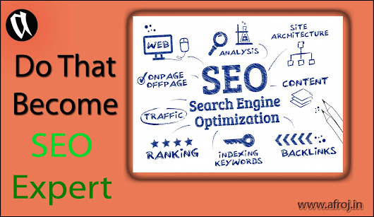 Become SEO Expert to Promote Business - Afroj.In