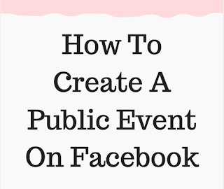 Steps On How to create a public event on Facebook Fast