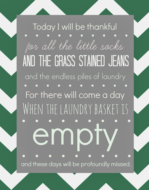 LOVE THIS! What a pretty and sentimental printable for your laundry room. It's SO true and may make doing laundry a bit less tedious since you will be reminded how much you will miss it once your kids are grown and gone! By Designer Trapped in a Lawyer's Body.