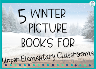 winter themed picture books upper elementary