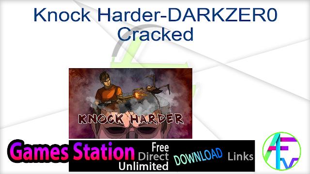 Knock Harder-DARKZER0 Cracked