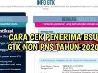 Begini, Cara Cek Daftar Penerima Bantuan Subsidi GTK Non PNS Tahun 2020.