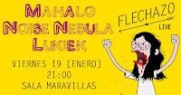 Concierto de Mahalo, Noise Nebula y Lukiek en Maravillas Club