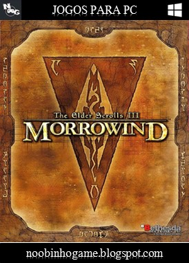 Download The Elder Scrolls III Morrowind PC