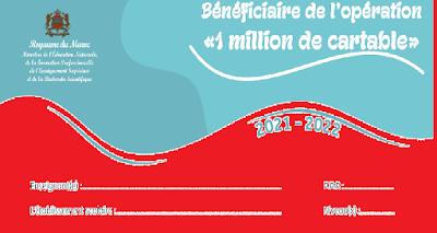 Bénéficiaire de l'opération «1 million de cartable»   2021 2022