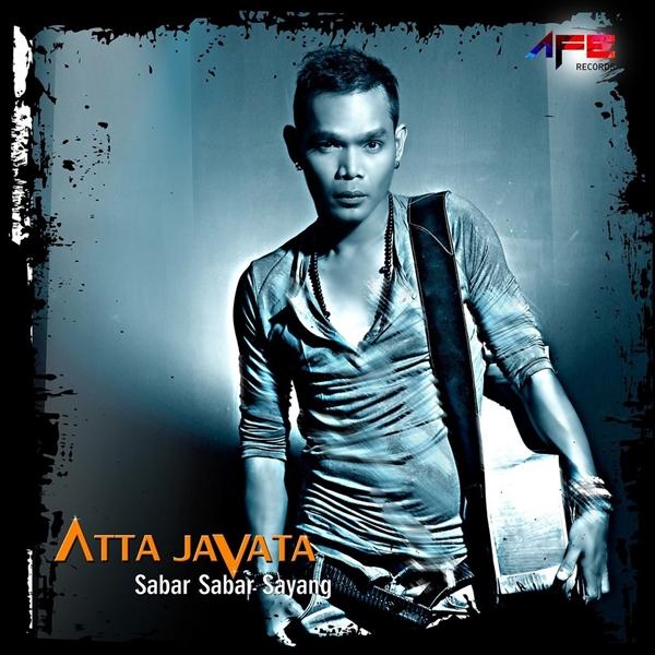 Lagu Dj Remix Via Vallen Sayang 2: Download Lagu Atta Javata - Sabar Sabar Sayang Mp3