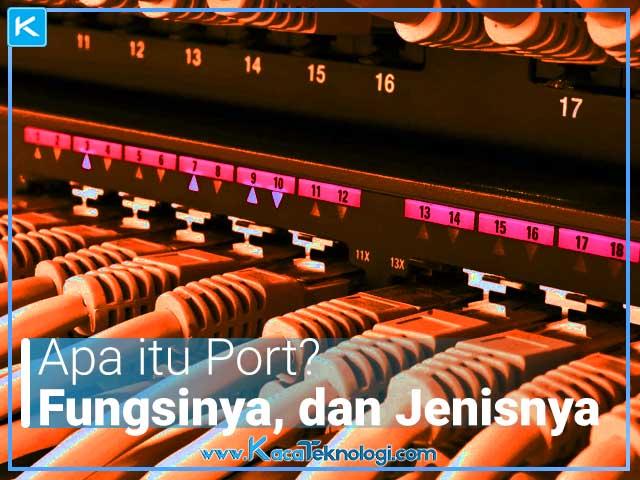 Apa itu Port? bagaimana cara kerja port? dan jenis port apa yang sering digunakan dalam jaringan komputer? Pengertian port adalah proses khusus atau konstruk perangkat lunak khusus aplikasi yang berfungsi sebagai titik akhir komunikasi.