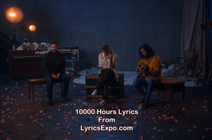 10000 Hours Lyrics Dan and Shay