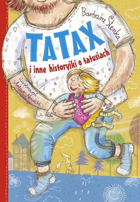 Tatax i inne historyjki o tatusiach - Barbara Stenka