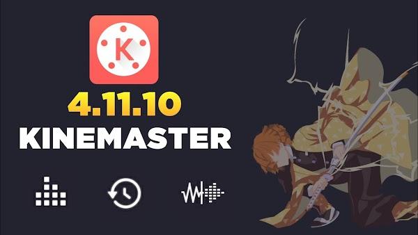 KINEMASTER 4.11.13 MOD APK | KINEMSTER 4.10.17 MOD APK 2019 | kinemaster 4.11 mod apk