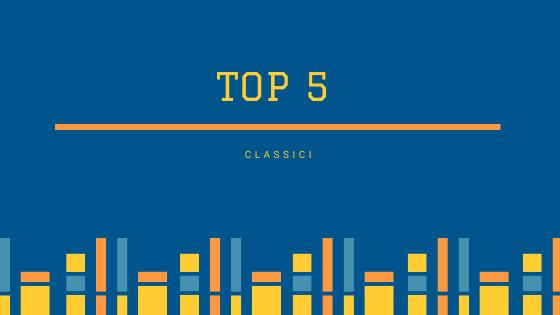 Top 5: Libri Classici