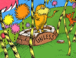 Unless Lorax EcoWarrior