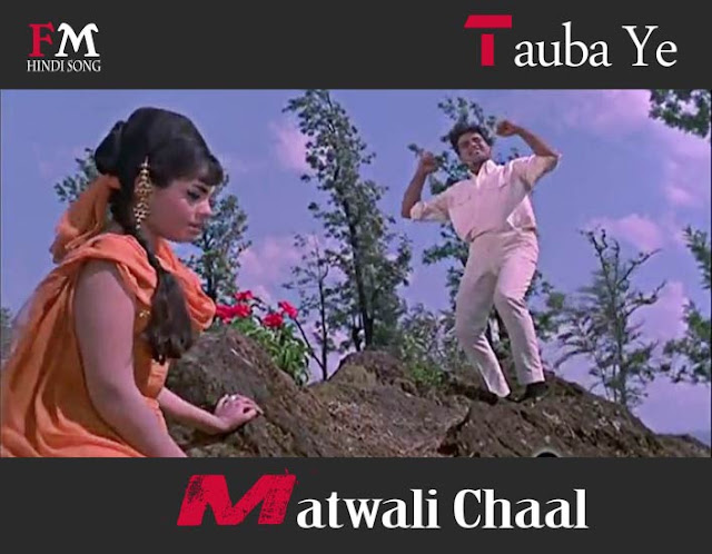 Tauba-Ye-Matwali-Chaal-Patthar-Ke-Sanam-(1967)