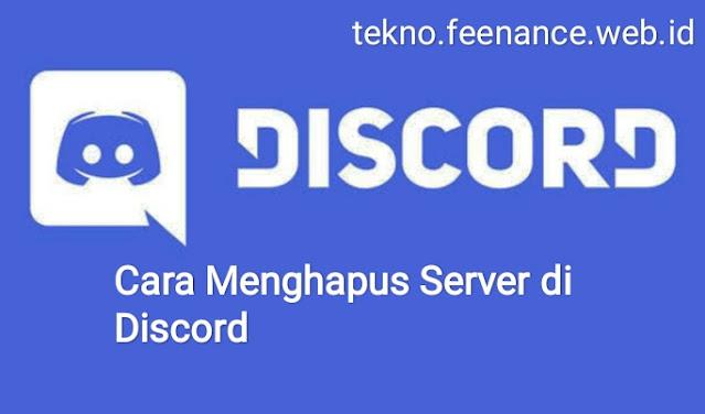 Cara hapus server Di Discord [PC dan Netbook]