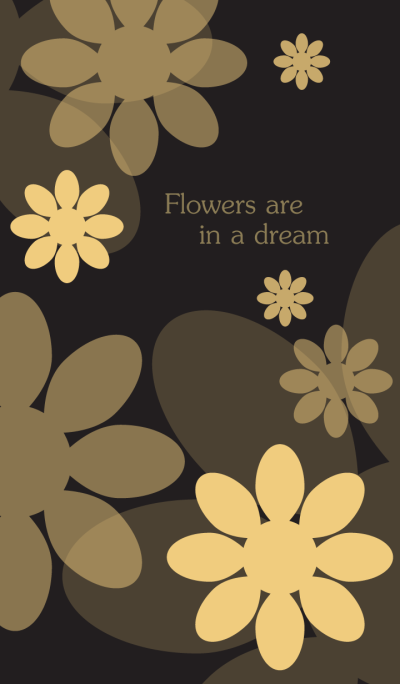 Flowers are in a dream