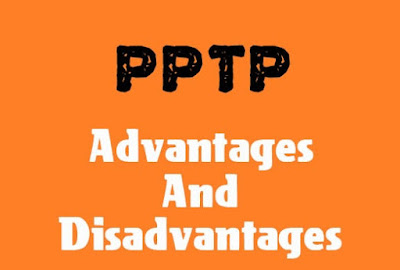 5 Advantages and Disadvantages of PPTP | Drawbacks & Benefits of PPTP