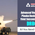 Advanced Version of Pinaka Rocket test fired successfully by DRDO: All you need to know
