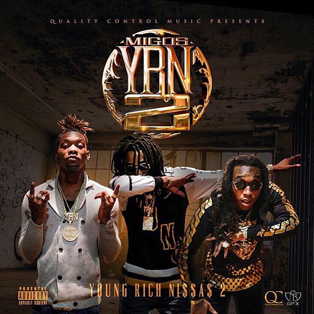 Mixtape: Migos - YRN 2 (Young Rich Niggas 2)