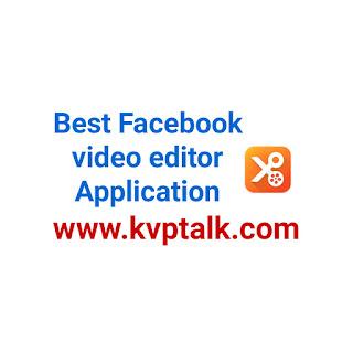 Facebook video edit karne ki app
