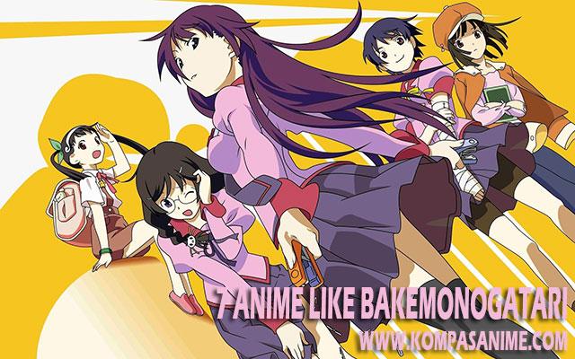7 Rekomendasi Anime Yang Mirip Bakemonogatari Terbaik