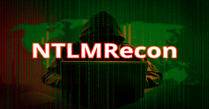 NTLMRecon : Tool To Enumerate Information From NTLM Authentication Enabled Web Endpoints