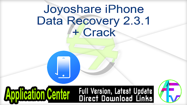 Joyoshare iPhone Data Recovery 2.3.1 + Crack
