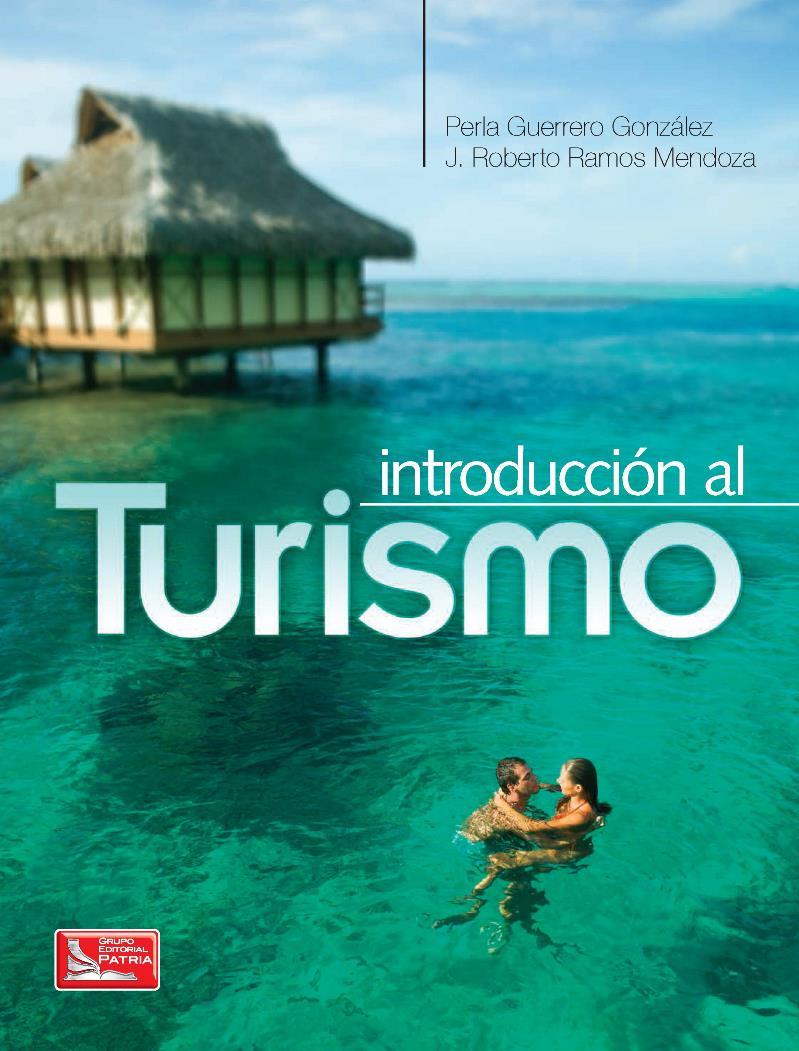 Introducción al turismo – Perla Guerrero González