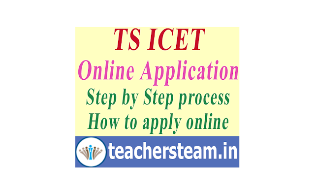 TS ICET Application form online submission - Step by Step process on How to apply TS ICET