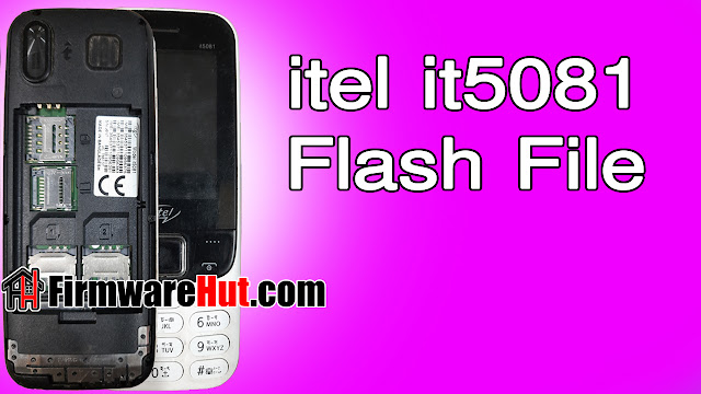Itel it5081 Flash File SC6531A Tested (Stock Official Rom)