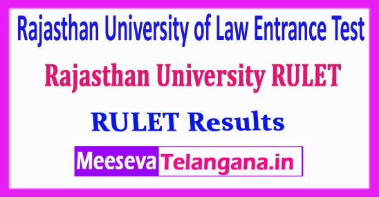 RULET Rajasthan University of Law Entrance Test RULET Results 2018