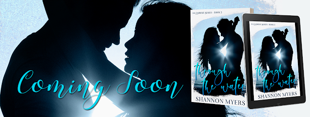 Cover Reveal ~ Through The Water (Fairest Book 2) by Shannon Myers
