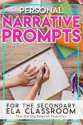 Personal Narrative Writing Prompts for the Secondary ELA Classroom