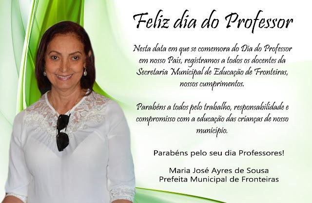 PREFEITA DE FRONTEIRAS FELICITA PROFESSORES PELO SEU DIA.