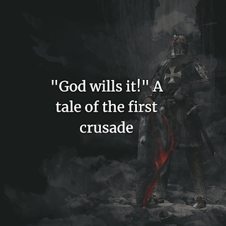 A tale of the first crusade