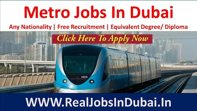 Dubai Metro Jobs New Vacancies 2021
