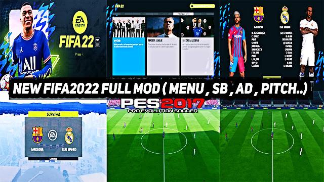 مود تحويل بيس 2017 الى فيفا 22 | NEW FIFA2022 FULL MOD