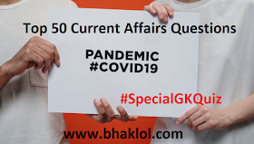 Top 50 Current Affairs Quiz Questions Related to Corona Virus COVID-19
