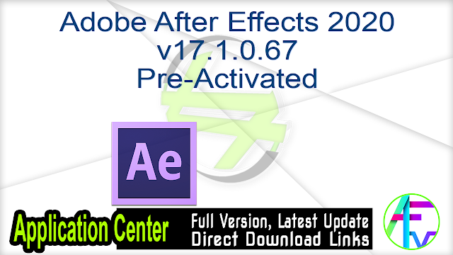 Adobe After Effects 2020 v17.1.0.67 Pre-Activated