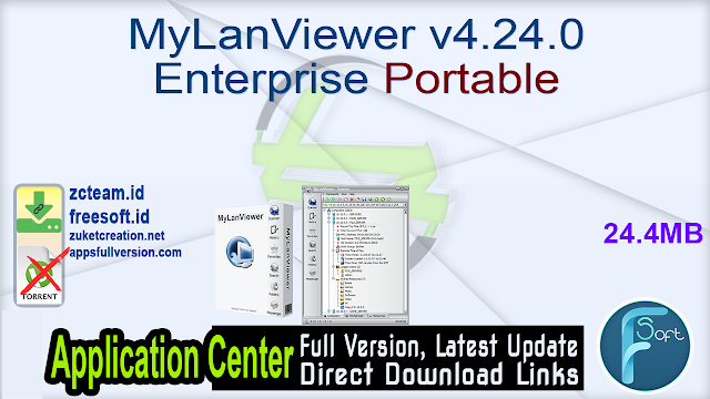 MyLanViewer v4.24.0 Enterprise Portable_ ZcTeam.id